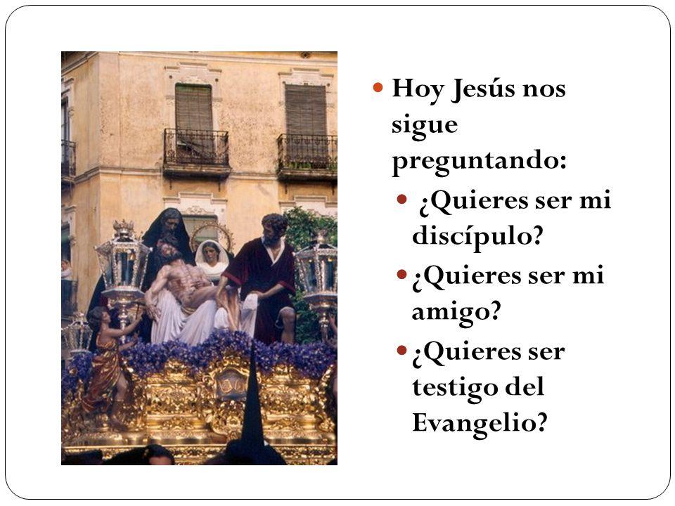 Hoy Jesús nos sigue preguntando: