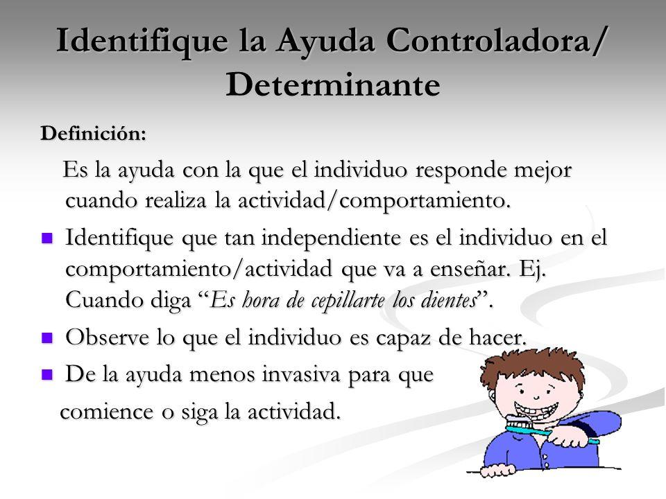 Identifique la Ayuda Controladora/ Determinante