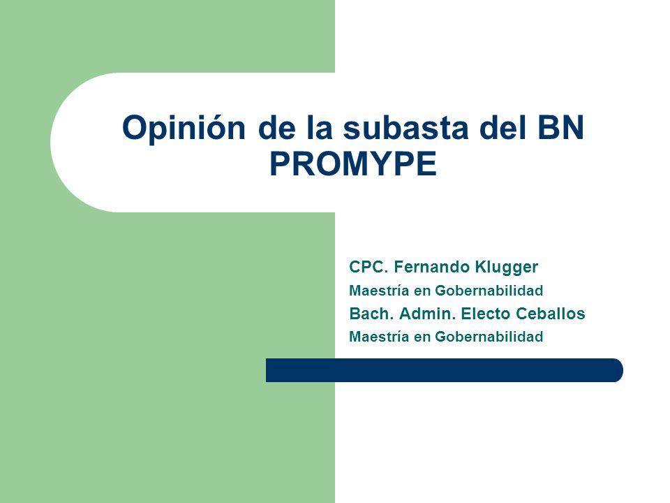 Opinión de la subasta del BN PROMYPE