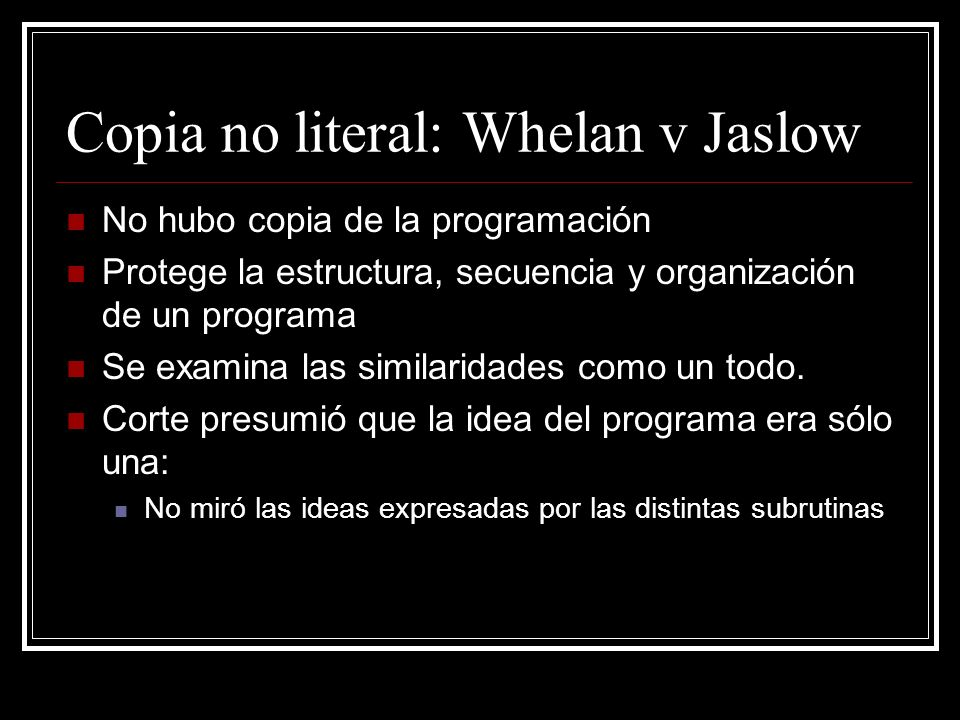 Copia no literal: Whelan v Jaslow