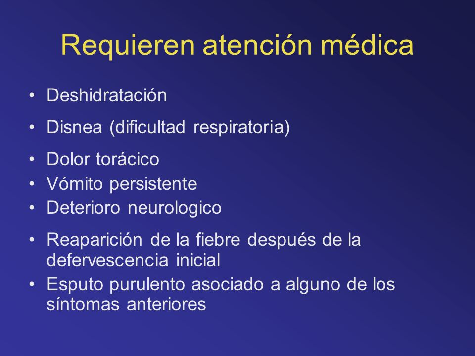 Requieren atención médica