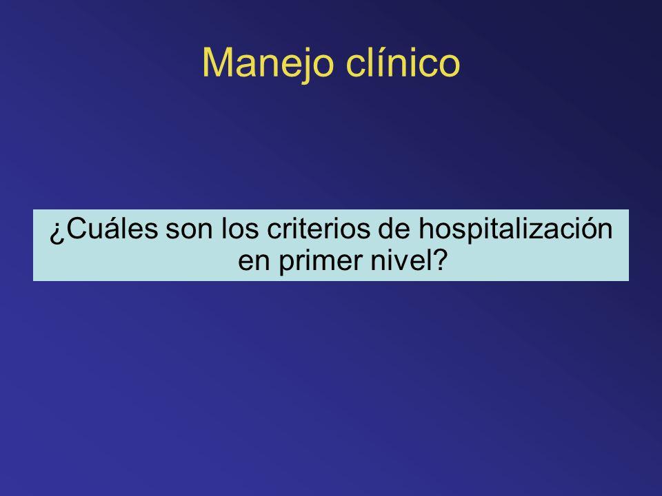 ¿Cuáles son los criterios de hospitalización en primer nivel