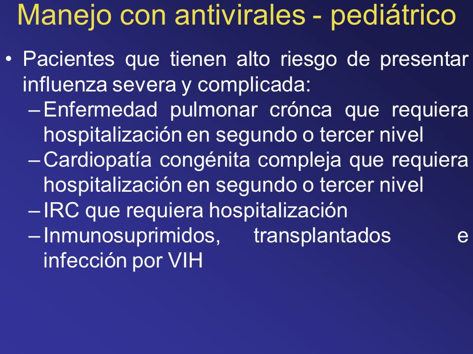Manejo con antivirales - pediátrico