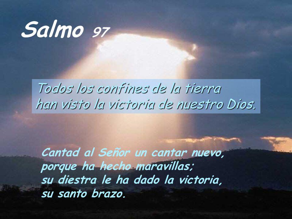 Resultado de imagen para Los confines de la tierra han contemplado la victoria de nuestro Dios  Cantad al Señor un cántico nuevo,