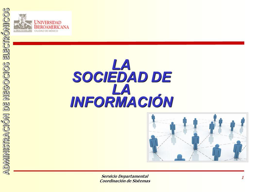 LA SOCIEDAD DE INFORMACIÓN