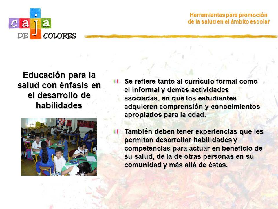 Educación para la salud con énfasis en el desarrollo de habilidades