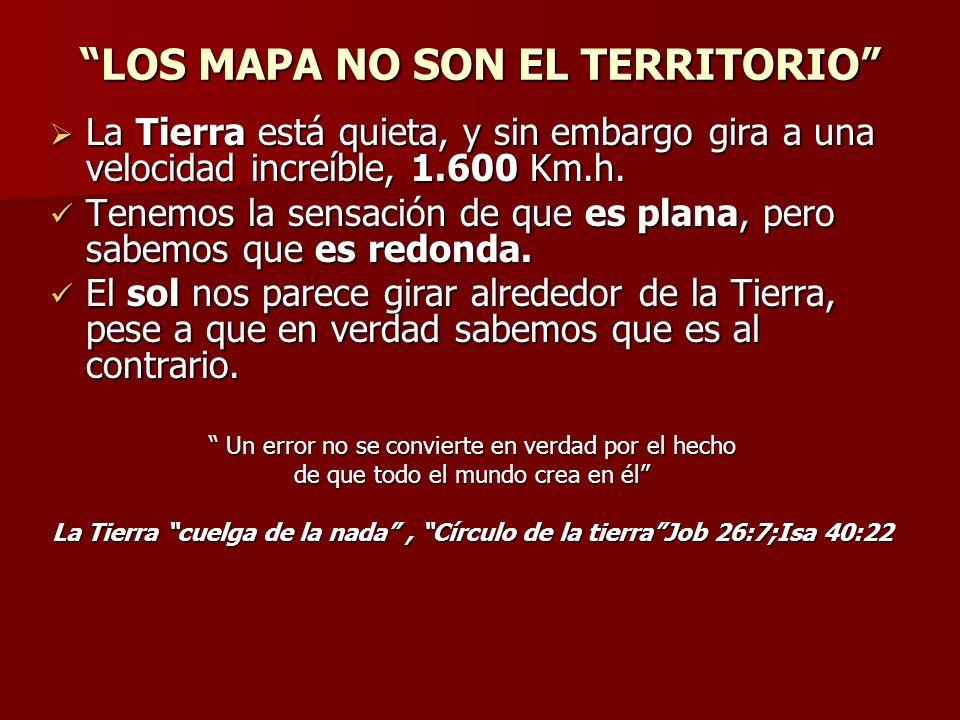 LOS MAPA NO SON EL TERRITORIO