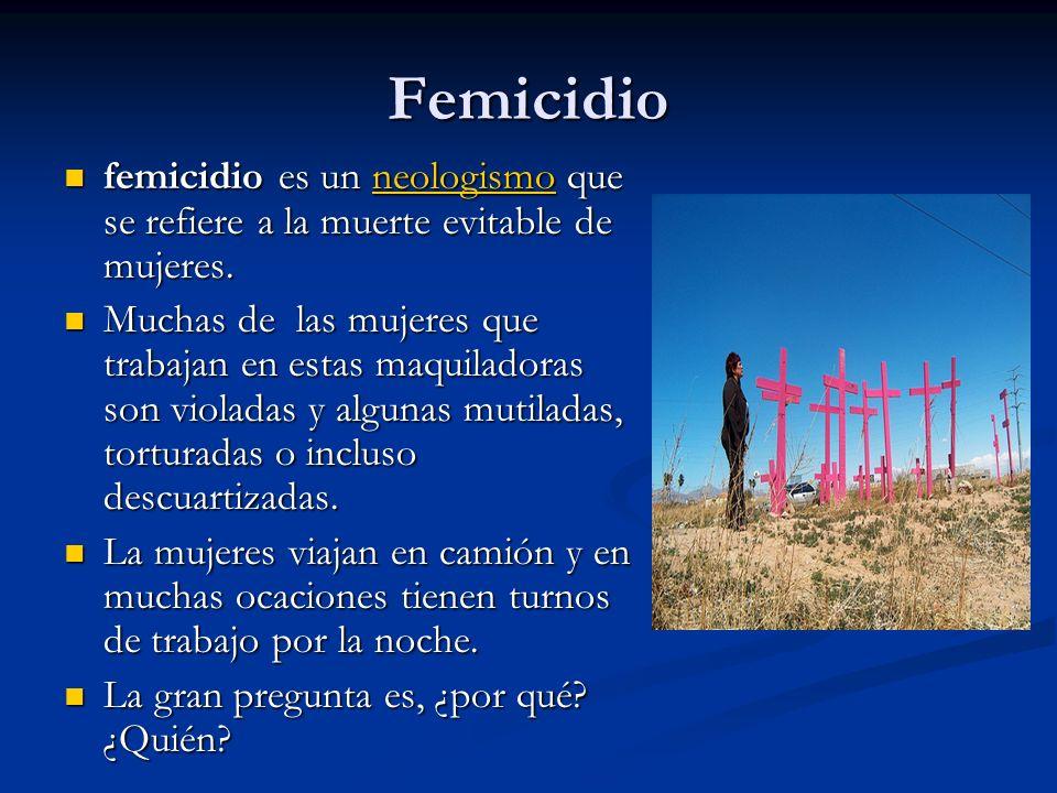 Femicidio femicidio es un neologismo que se refiere a la muerte evitable de mujeres.