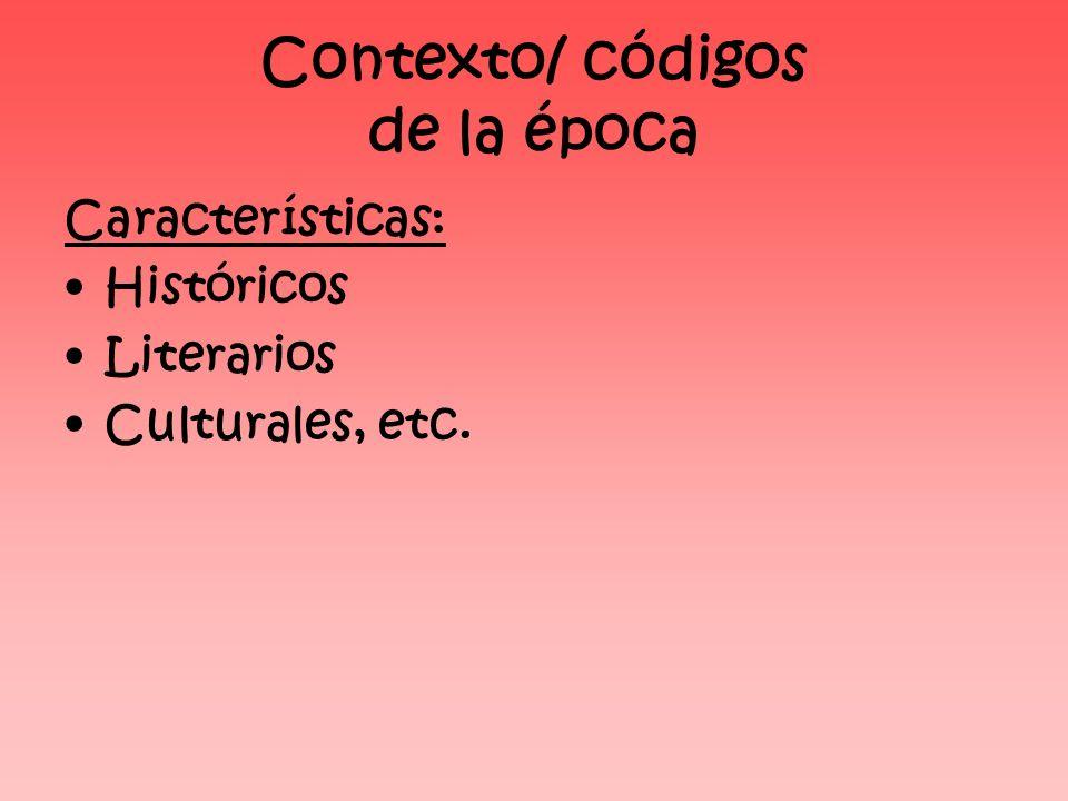 Contexto/ códigos de la época