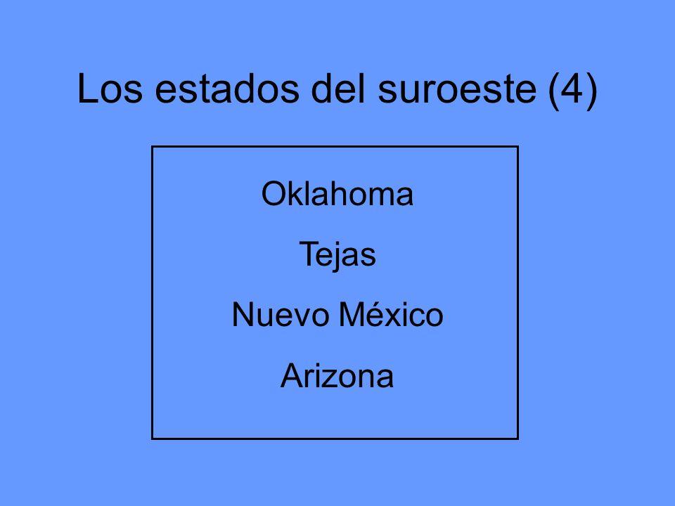 Los estados del suroeste (4)
