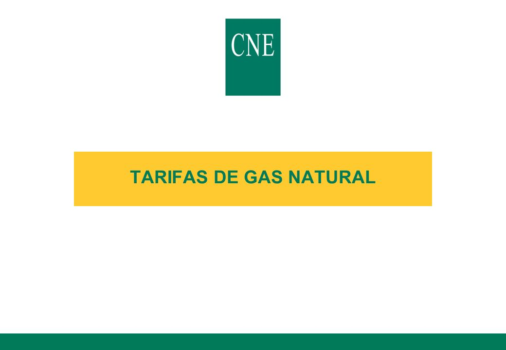 TARIFAS DE GAS NATURAL
