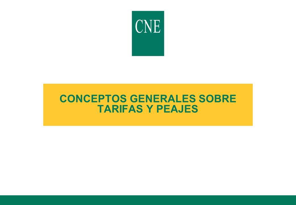 CONCEPTOS GENERALES SOBRE TARIFAS Y PEAJES