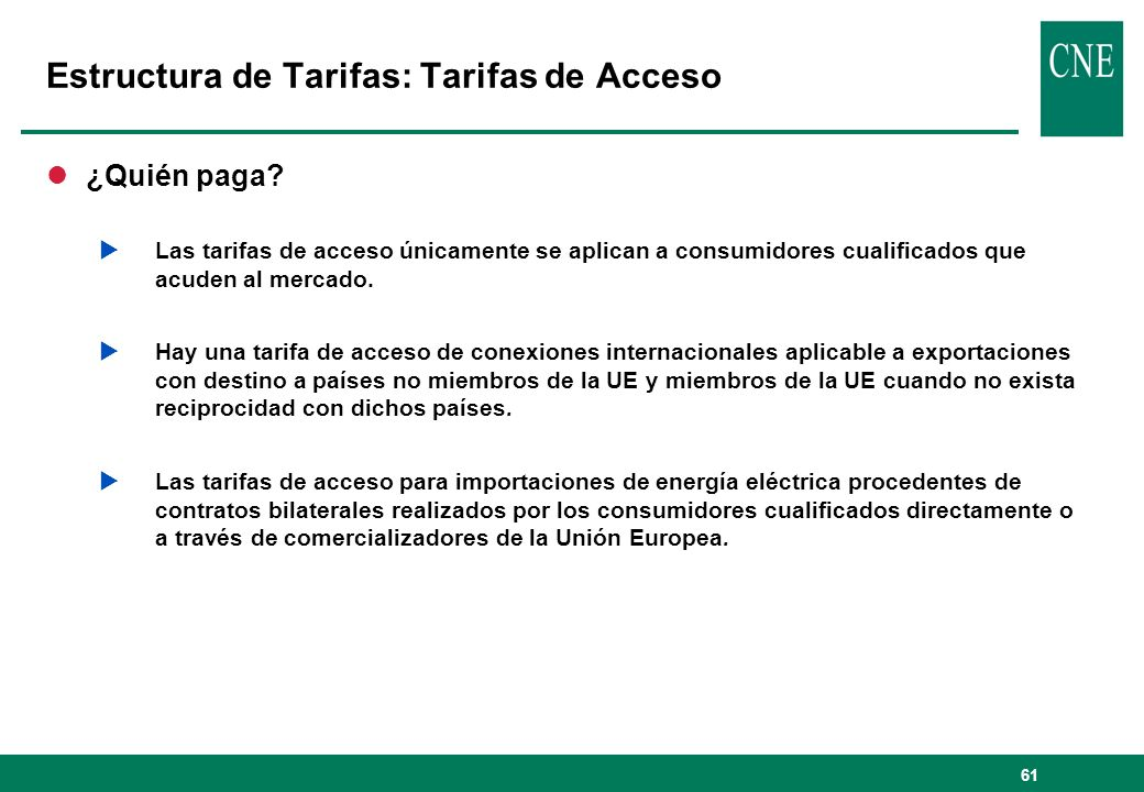 Estructura de Tarifas: Tarifas de Acceso