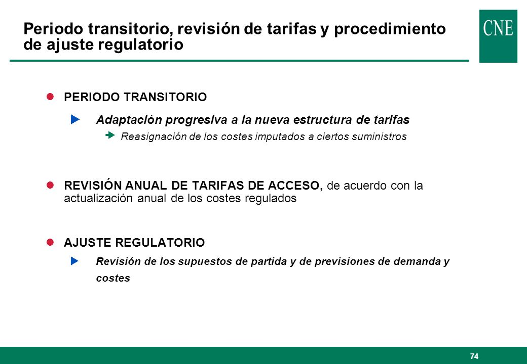 Periodo transitorio, revisión de tarifas y procedimiento de ajuste regulatorio