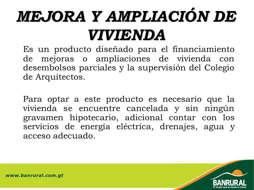 MEJORA Y AMPLIACIÓN DE VIVIENDA