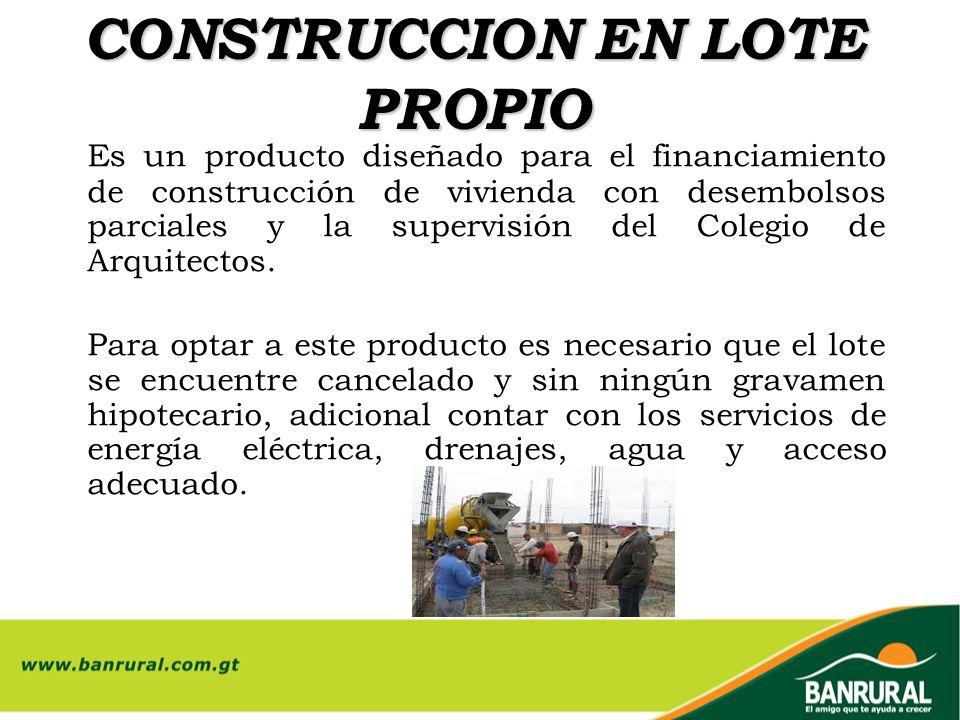 CONSTRUCCION EN LOTE PROPIO