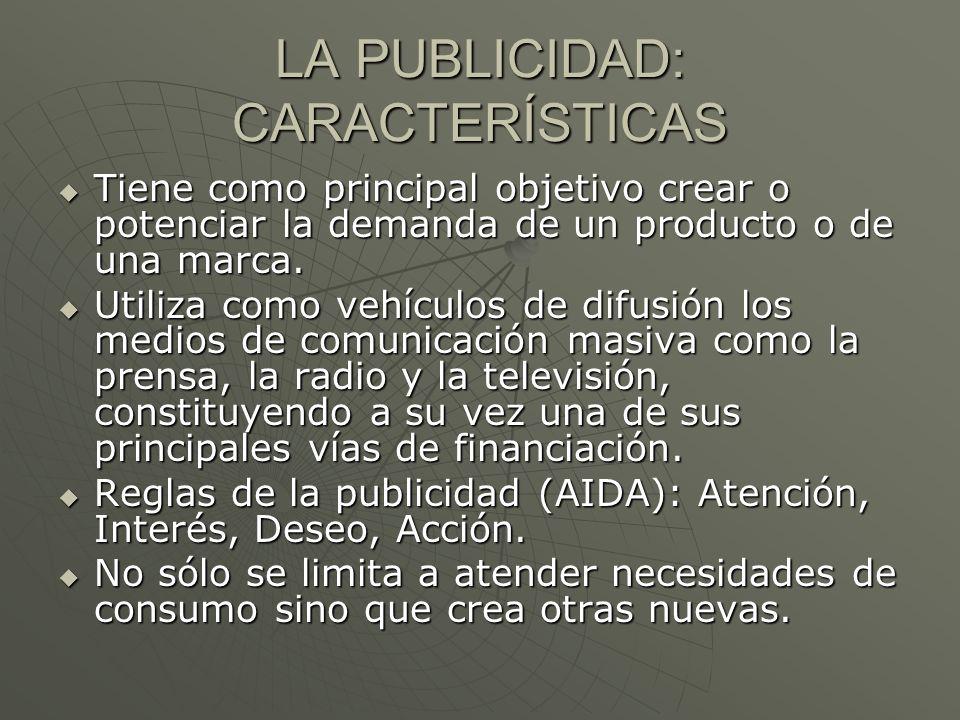 LA PUBLICIDAD: CARACTERÍSTICAS