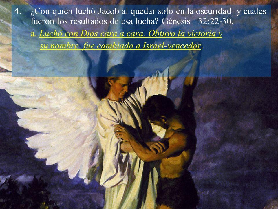 ¿Con quién luchó Jacob al quedar solo en la oscuridad y cuáles fueron los resultados de esa lucha Génesis 32:22-30.