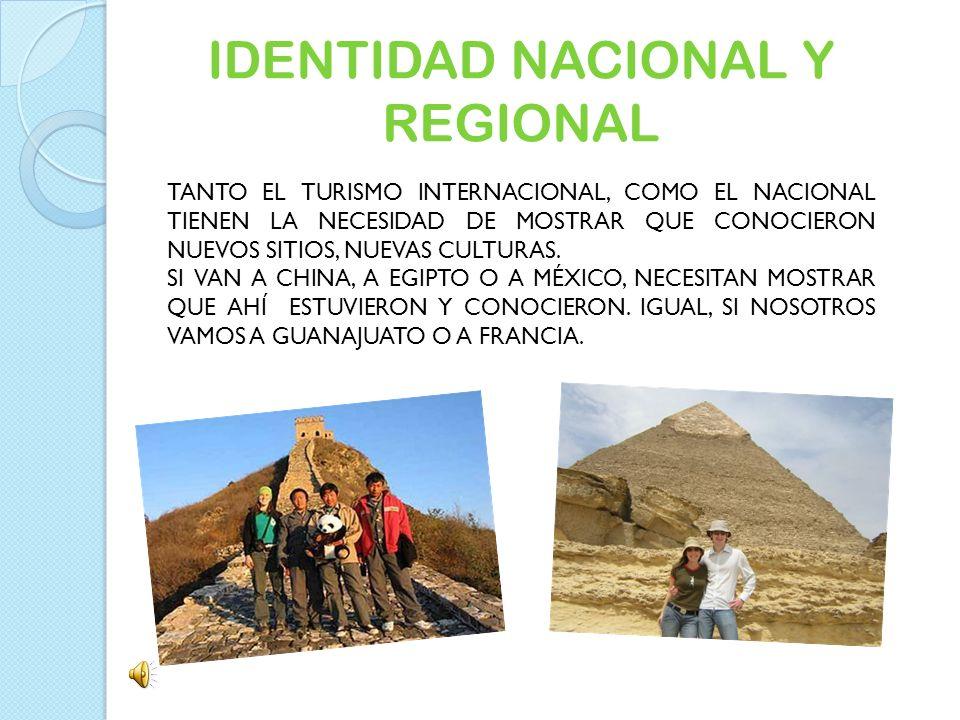 IDENTIDAD NACIONAL Y REGIONAL