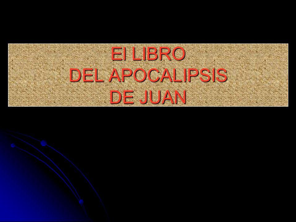 El LIBRO DEL APOCALIPSIS DE JUAN