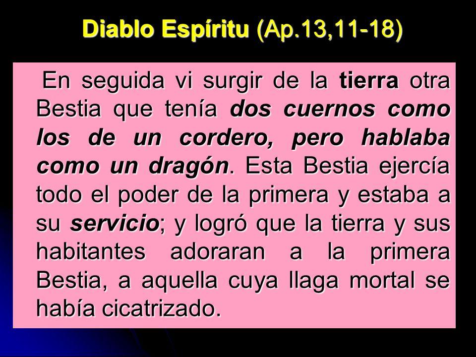 Diablo Espíritu (Ap.13,11-18)