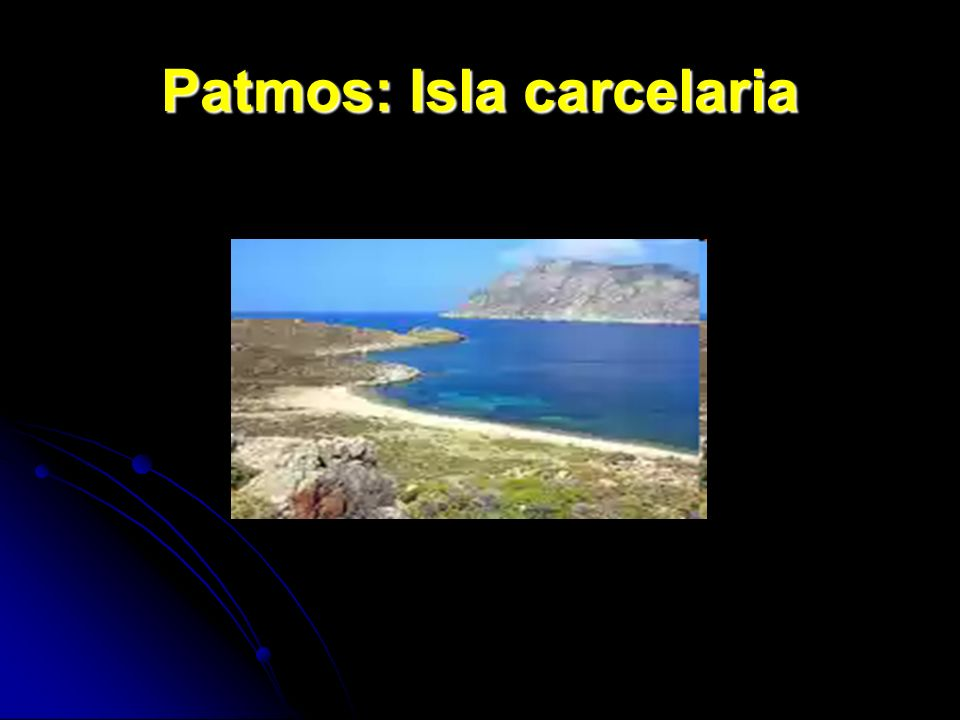 Patmos: Isla carcelaria