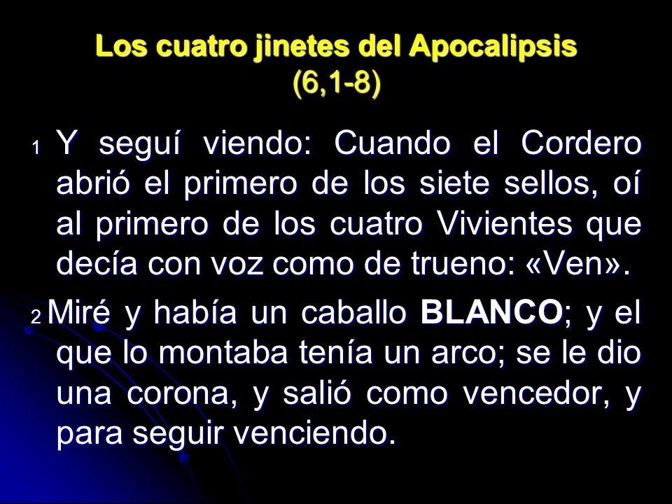 Los cuatro jinetes del Apocalipsis (6,1-8)