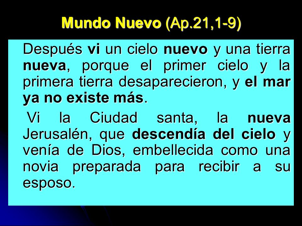 Mundo Nuevo (Ap.21,1-9)