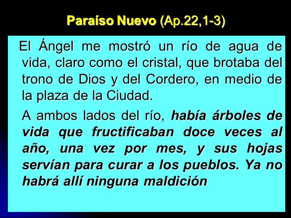 Paraíso Nuevo (Ap.22,1-3)