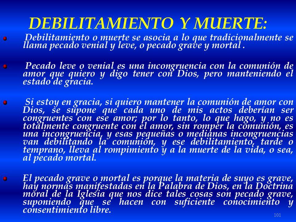 DEBILITAMIENTO Y MUERTE: