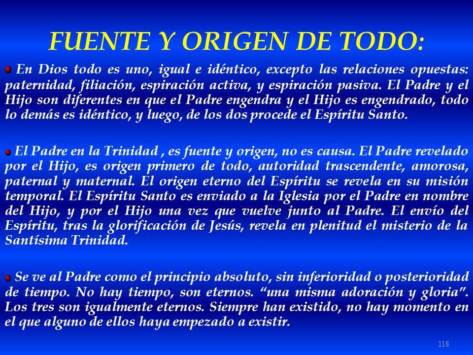 FUENTE Y ORIGEN DE TODO:
