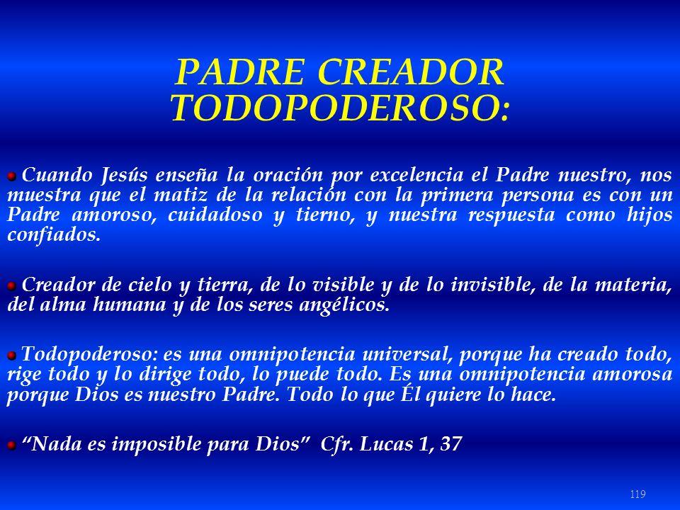 PADRE CREADOR TODOPODEROSO: