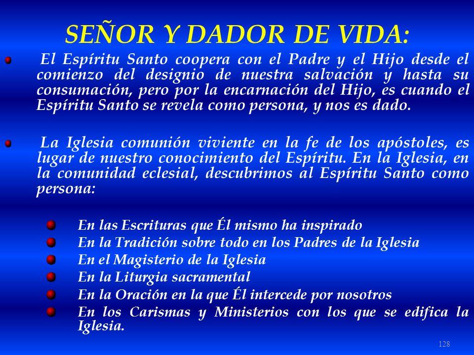 SEÑOR Y DADOR DE VIDA: