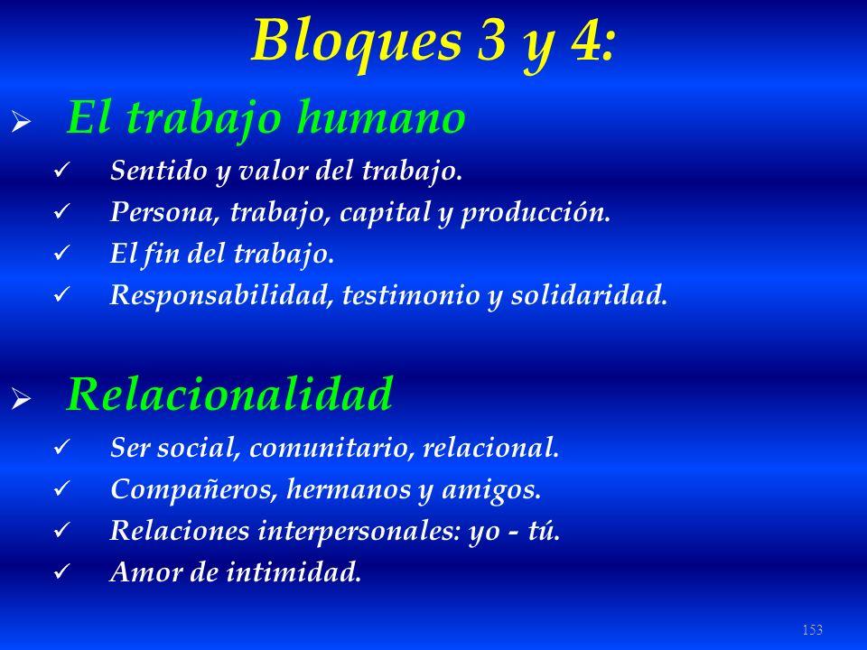 Bloques 3 y 4: El trabajo humano Relacionalidad