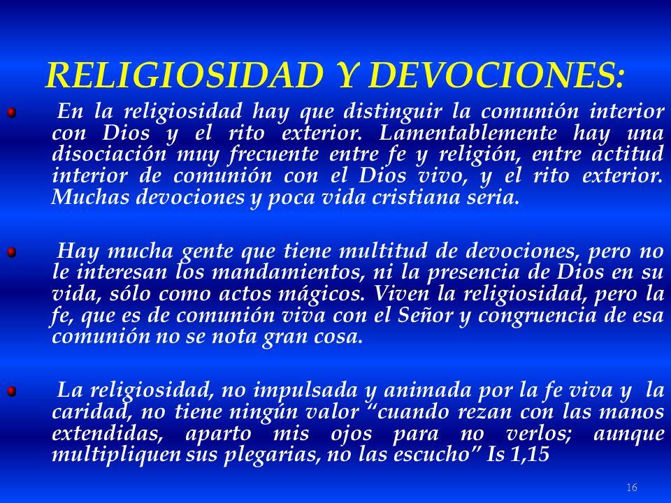 RELIGIOSIDAD Y DEVOCIONES: