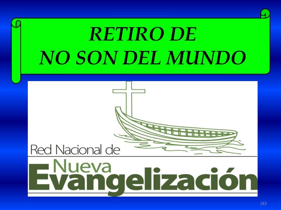 RETIRO DE NO SON DEL MUNDO