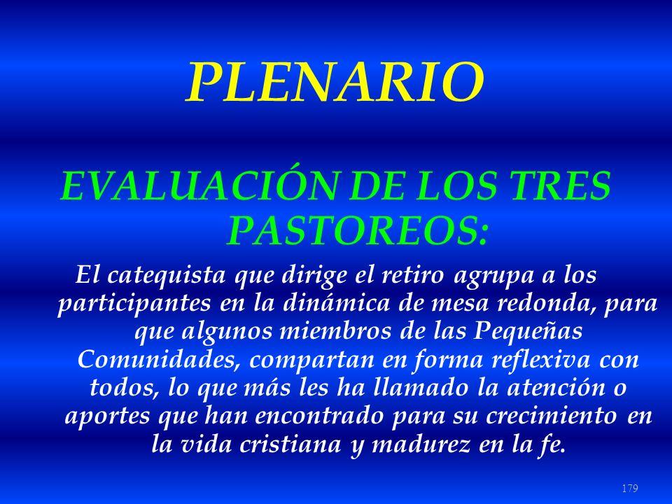 EVALUACIÓN DE LOS TRES PASTOREOS: