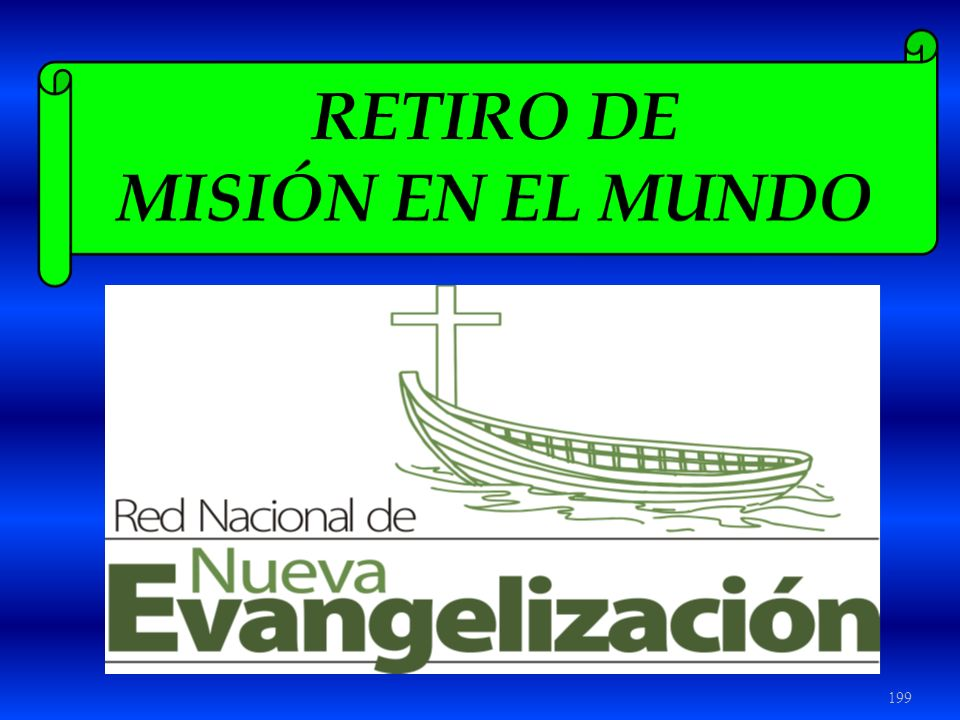 RETIRO DE MISIÓN EN EL MUNDO