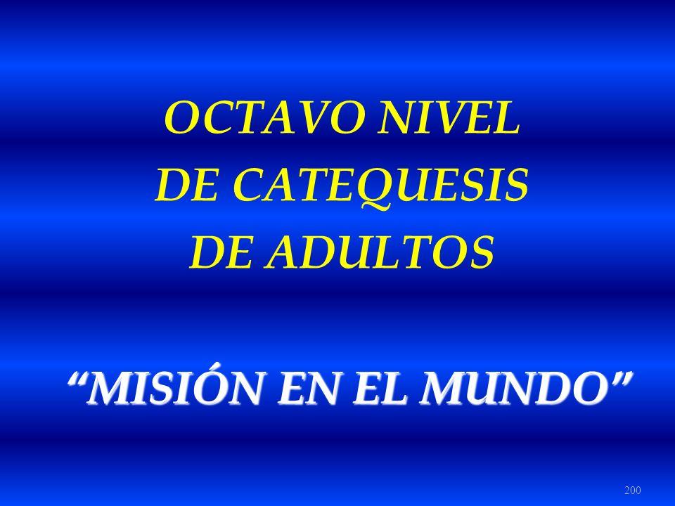 OCTAVO NIVEL DE CATEQUESIS DE ADULTOS MISIÓN EN EL MUNDO