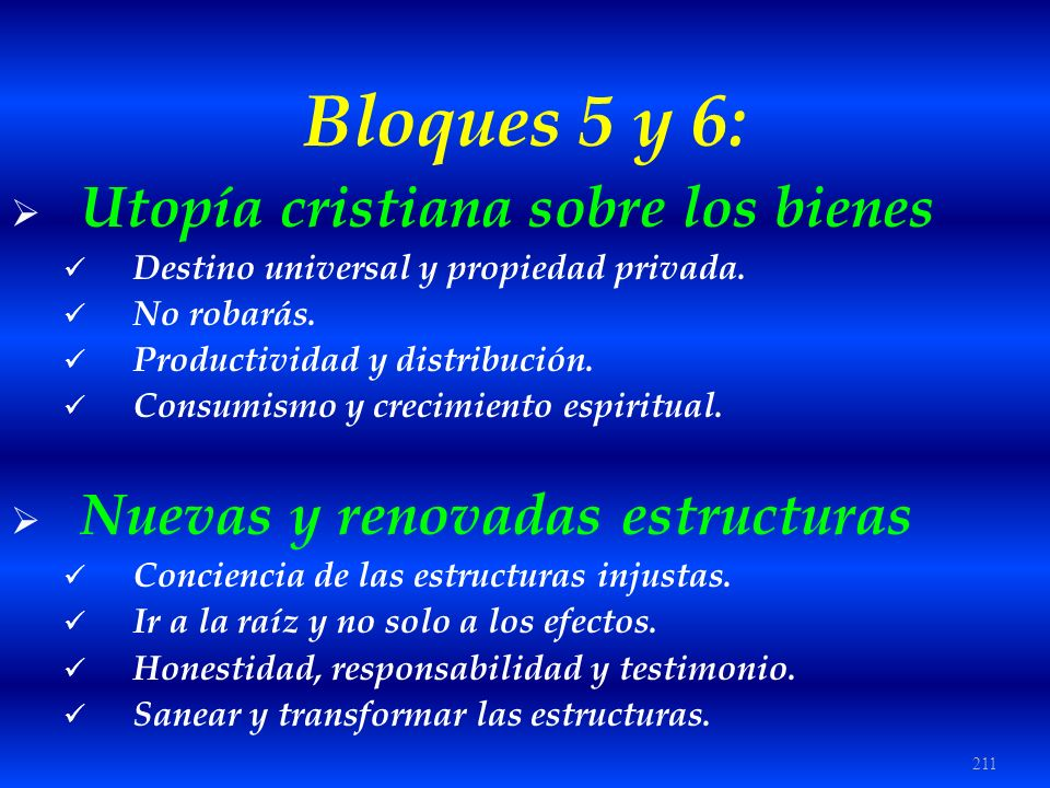 Bloques 5 y 6: Utopía cristiana sobre los bienes