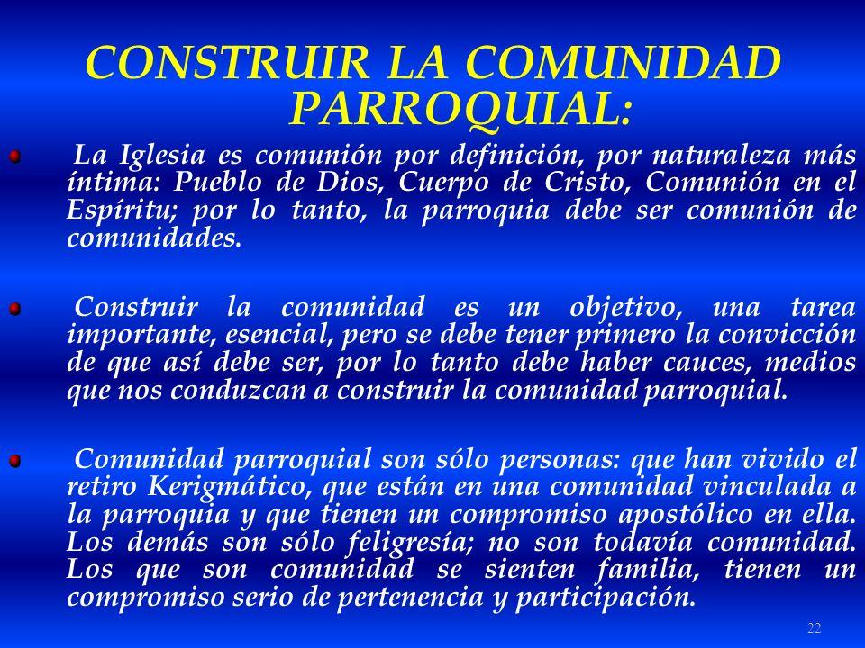 CONSTRUIR LA COMUNIDAD PARROQUIAL: