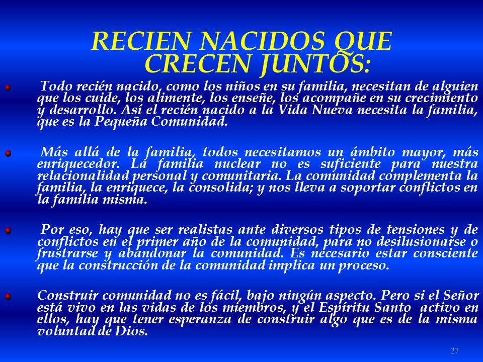 RECIEN NACIDOS QUE CRECEN JUNTOS: