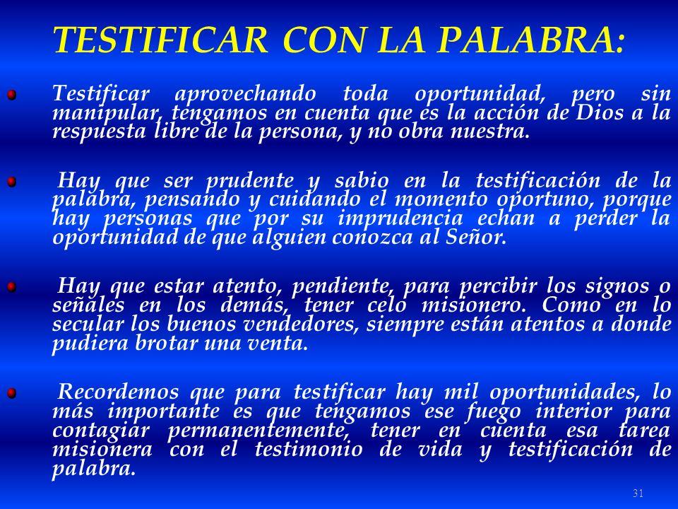 TESTIFICAR CON LA PALABRA: