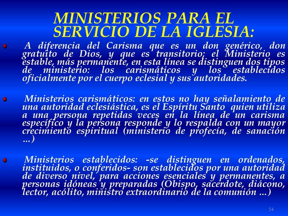 MINISTERIOS PARA EL SERVICIO DE LA IGLESIA: