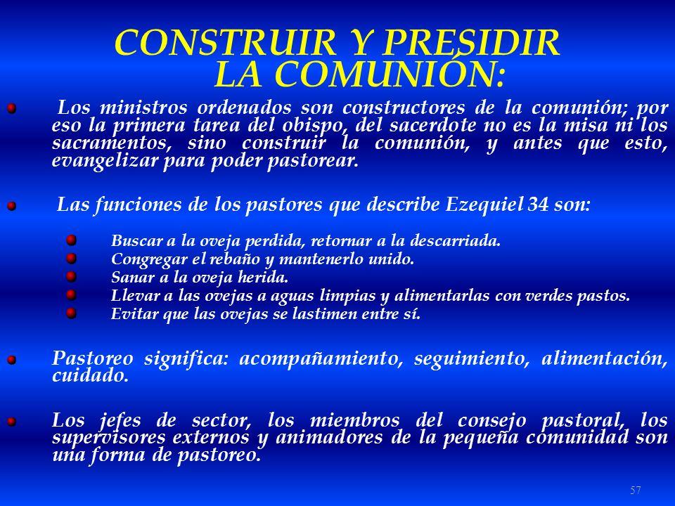 CONSTRUIR Y PRESIDIR LA COMUNIÓN: