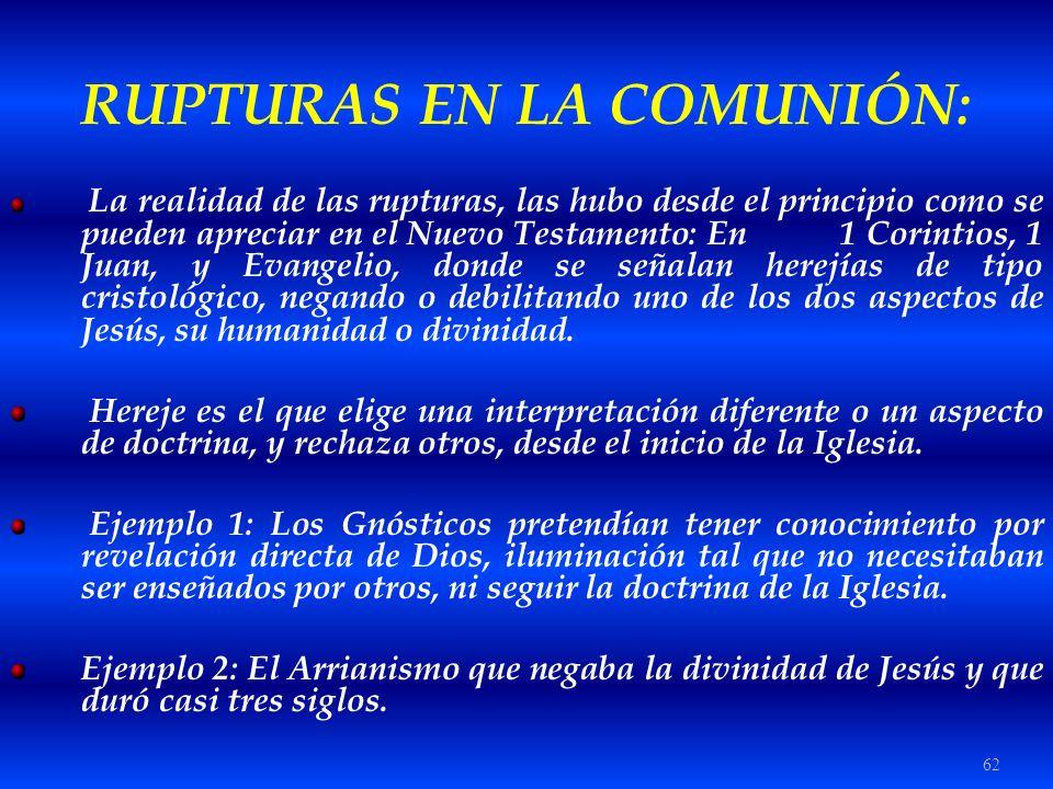 RUPTURAS EN LA COMUNIÓN: