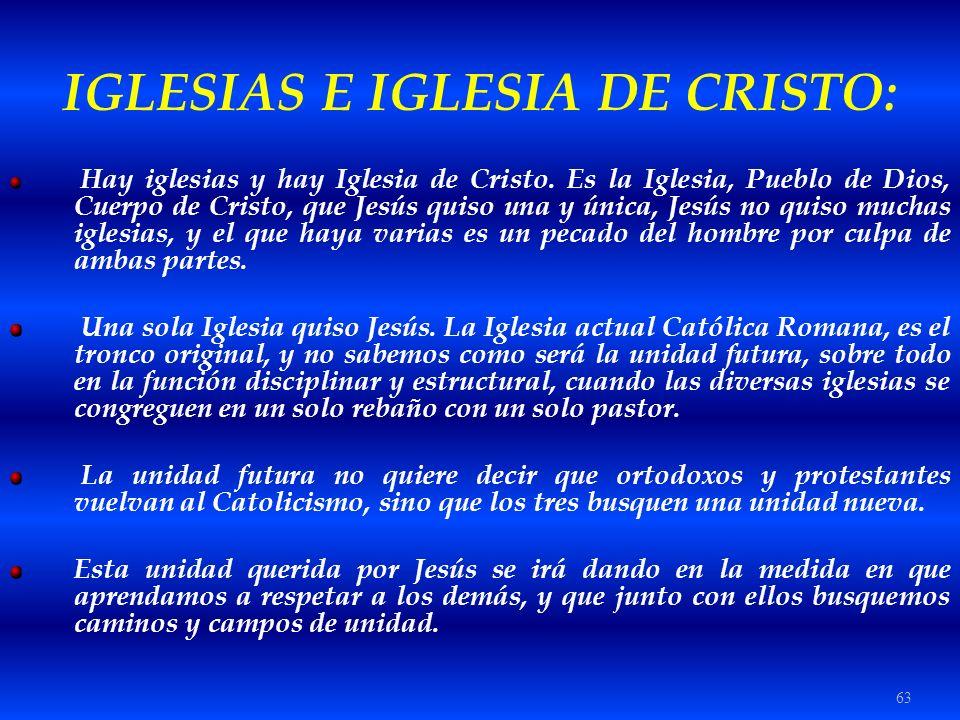 IGLESIAS E IGLESIA DE CRISTO:
