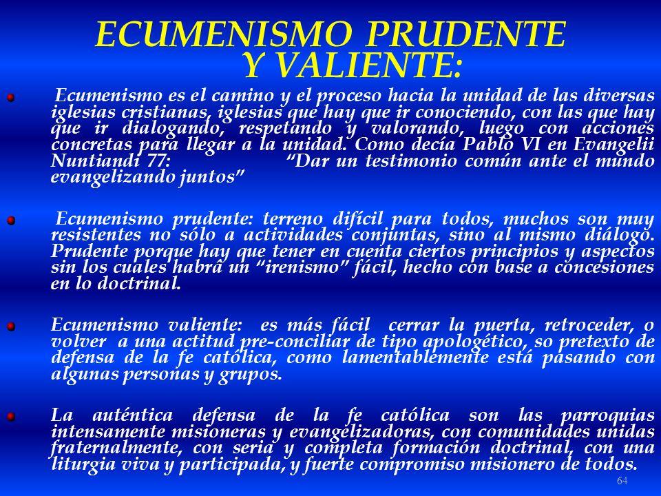 ECUMENISMO PRUDENTE Y VALIENTE:
