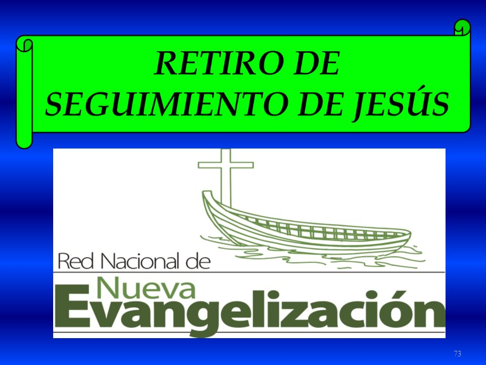 RETIRO DE SEGUIMIENTO DE JESÚS