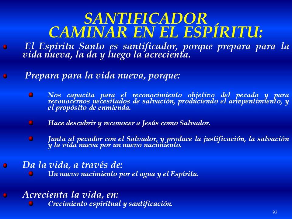 SANTIFICADOR CAMINAR EN EL ESPÍRITU:
